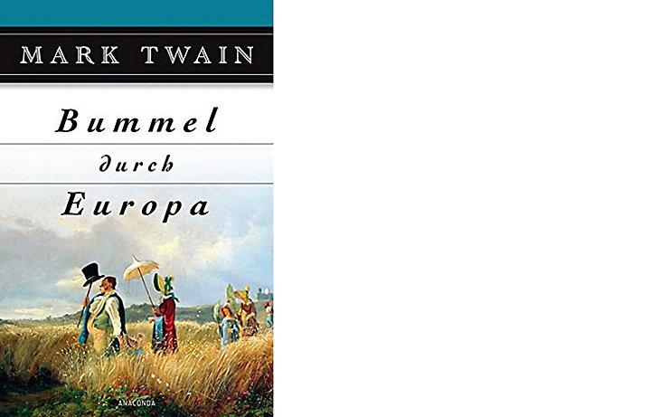 Buchcover Mark Twain Bummel durch Europa