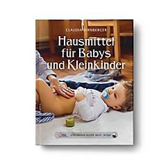 Hausmittel für Babys und Kleinkinder